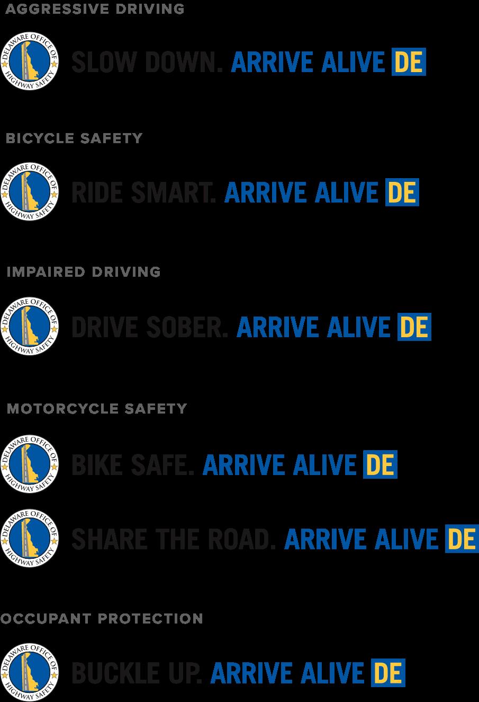 Arrive Alive taglines